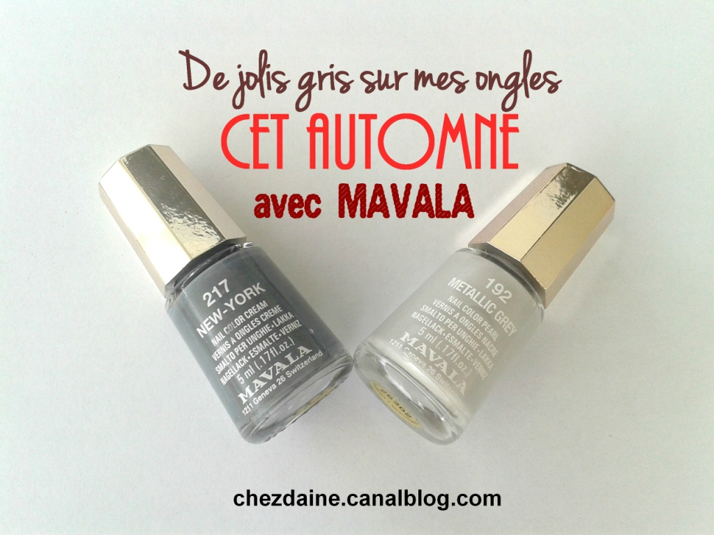 Revue & Swatch vernis à ongles Mavala - 217 NEW YORK + 192 METALLIC GREY