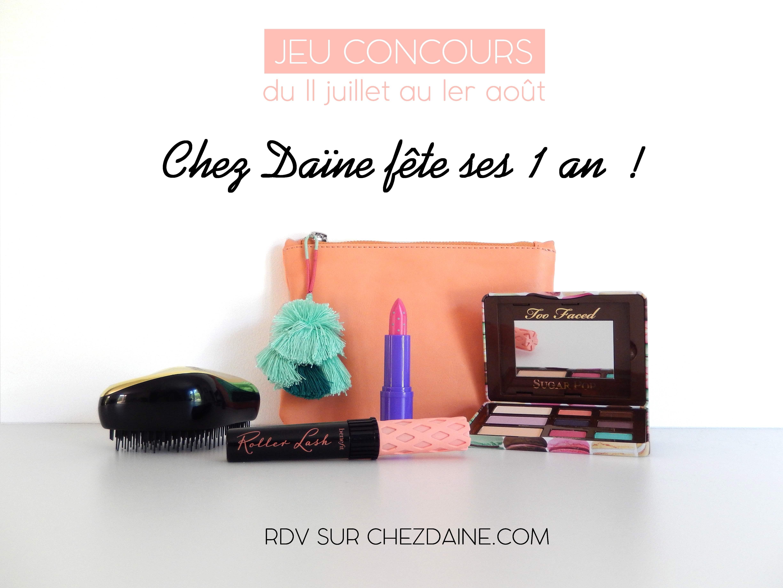 JEU CONCOURS ANNIVERSAIRE CHEZ DAINE 1 AN - 5 CADEAUX BEAUTE